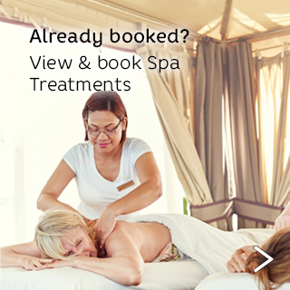 Already booked? View and book spa treatments